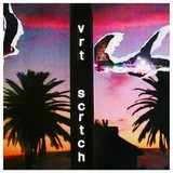 VERTICAL SCRATCHERS 『Daughter Of Everything』