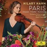 ヒラリー・ハーン(Hilary Hahn)『パリ』強靭で凛としたヴァイオリンの音色から垣間見える円熟ぶり