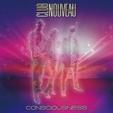 CLUB NOUVEAU 『Consciousness』