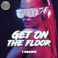 T-Groove 『Get On The Floor』 絶好調の日本人ディスコ・クリエイター、逆輸入で出す2枚目のリーダー作