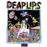ディープ・リップス『Deap Lips』フレーミング・リップスとディープ・ヴァリーが合体! やりたい放題のカラフルなサイケ盤