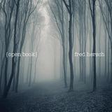 フレッド・ハーシュ 『Open Book』 〈ピアノの肉声〉が聴こえてきそう、現代ジャズ・ピアノの大御所による新ソロ作