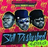 WARD 21 『Still Disturbed』
