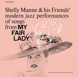 SHELLY MANNE & HIS FRIENDS 『Modern Jazz Performances Of Songs From My Fair Lady』