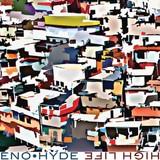 """イーノ・ハイド、早くも新作『High Life』リリース&収録曲""""DBF""""を公開"""