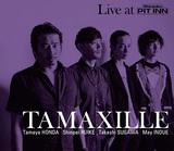 TAMAXILLE 『TAMAXILLE』 井上銘擁する本田珠也カルテット、フリーとストレートアヘッド行き来する〈ピットイン〉での実況盤