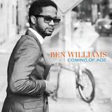 メセニーも惚れ込んだベース奏者、ベン・ウィリアムズによるクロスオーヴァーなサウンド志向がより鮮明となった新作