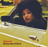 バスターズ・オブ・ソウル(Bastards Of Soul)『Spinnin'』オーティス・レディングを彷彿させるヴィンテージなソウル