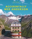 「ウェス・アンダーソンの風景」左右対称、鮮やかな色彩……監督本人も認める〈ウェス・アンダーソン〉的風景を集めた写真集