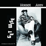 HORACE ANDY 『Get Wise』