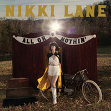 NIKKI LANE 『All Or Nothin'』