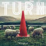 Newspeak『Turn』UK色の濃くなったサウンドと一層深化した詞でエモーションを鳴らし切る