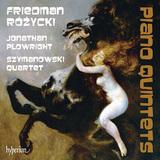 19世紀ポーランド・ロマンティシズムに浸る! ポーランドの作曲家ルドミル・ルジツキとイグナツ・フリードマンのピアノ五重奏曲