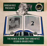 ISSUGI & GRADIS NICE 『THE REMIX ALBUM