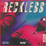 ナヴ 『Reckless』 酩酊感あるメロウなトラックに、トラップ的な要素も加味したメロディアスな作風
