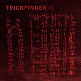 ジョン・フルシアンテ・プレゼンツ・トリックフィンガー 『Trickfinger II』 冷めたアシッド・ハウスの中にレッチリに通じるブルージーな歌心も