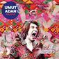 ウムット・アダン 『Bahar』 アナトリア半島のフォークに酩酊感とトリップ感を誘発するサイケなサウンドが融合