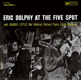 ERIC DOLPHY 『At The Five Spot, Vol.1』