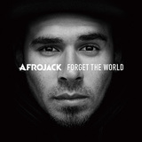 AFROJACK 『Forget The World』