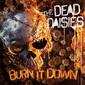 デッド・デイジーズ 『Burn It Down』 元モトリー・クルーのジョン・コラビや元ホワイトスネイクのダグ・アルドリッチ擁するスーパー・バンド