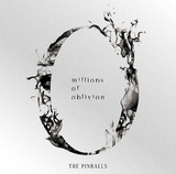 THE PINBALLS『millions of oblivion』小手先の〈新しさ〉に溺れずロックンロール・バンドの真髄を凝縮