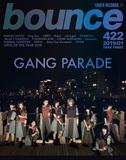 GANG PARADE、七尾旅人、King Gnuが表紙で登場! タワーレコードのフリーマガジン〈bounce〉422号発行