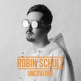 ロビン・シュルツ 『Uncovered』 デヴィッド・ゲッタとの共作ヒット&ジェイムズ・ブラント客演曲も! 独の人気DJによる新作