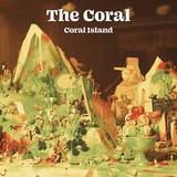コーラル (The Coral)『Coral Island』美しいメロディーをサイケでレトロなムードに仕立てたダブル・アルバム