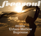 VARIOUS ARTISTS 『Free Soul 2010s~Urban-Mellow Supreme』