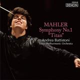 ANDREA BATTISTONI 『マーラー:交響曲第1番《巨人》』