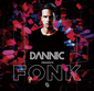 ダニック 『Dannic Presents Fonk』 自身主宰レーベルの音源中心に、王道のプログレッシヴ系で攻めたミックスCD