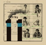 KIRINJIらしさが詰まった新しい挑戦―オリジナルから大きく変貌遂げた新解釈ライヴ盤『EXTRA 11』の全容を徹底分析