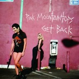 PINK MOUNTAINTOPS 『Get Back』