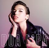 デュア・リパ 『Dua Lipa』 ラナ・デル・レイと比較されるロンドン在住の21歳、自堕落なエロスを開花させた初作