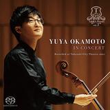『岡本侑也 IN CONCERT Recorded at Takasaki City Theatre 2021』ツィメルマンも認めた俊英チェリストの強靭なソロ・デビュー作