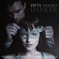 VA『Fifty Shades Darker』 ゼイン&テイラー・スウィフト提供曲も話題の官能恋愛映画サントラ