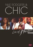 NILE RODGERS & CHIC 『Live At Montreux 2004』