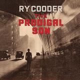 ライ・クーダー 『The Prodigal Son』 過去100年のゴスペル曲で、ギタリストとしての魅力を存分に発揮