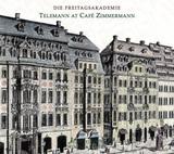 フライタークスアカデミー 『Telemann at Café Zimmermann』 カタリーナ・ズスケの冴え渡るオーボエが楽しめる珠玉の楽曲群