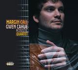 グウェン・カウエ・アコースティック・カルテット(Gwen Cahue Acoustic Quartet)『Margin Call』レディオヘッドの名曲などをマヌーシュギターの注目株が哀愁たっぷりに料理