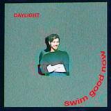 スイム・グッド・ナウ 『Daylight』 下世話さとインテリ感がイイ塩梅で混ざったメロウなキラキラ電子ポップ