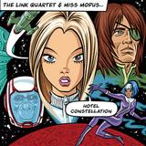 THE LINK QUARTET & MISS MODUS 『Hotel Constellation』