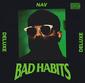 ナヴ 『Bad Habits (Deluxe Edition)』 ウィークエンド率いるXO所属のラッパー/プロデューサー