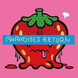 PARADISES『PARADISES RETURN』ウタウウタ加入後の新編成で示す、蒼さを増したグループの魅力