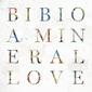 ビビオ 『A Mineral Love』 ゴティエやオリヴィエ・セイント・ルイスを迎えて自身の微美音をより広範に浸透させる8作目