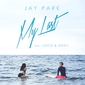 """安定の裸体も惜しげなく! JAY PARK、LOCO & GRAY招いたサマー・チューン""""My Last""""のMV公開中"""