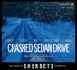SHERBETS 『CRASHED SEDAN DRIVE』 浅井健一のいまの心理示すような前向きな歌詞も◎、〈らしさ〉突き詰めた10作目