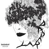 DADARAY 『DADAISM』 ゲスの極み乙女。の休日課長が2人の女性ヴォーカリストと組んだ新プロジェクトの初作