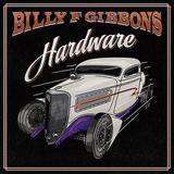 ビリー・F・ギボンズ(Billy F Gibbons)『Hardware』ZZトップのフロントマンによる〈後進には書けなそうな歌〉