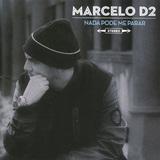 MARCELO D2 『Nada Pode Me Parar』